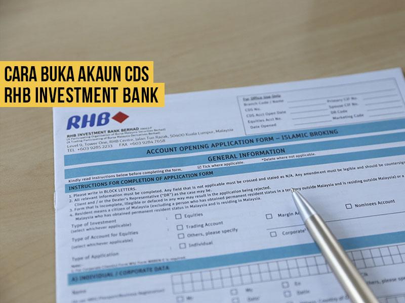 Tutorial Bergambar Cara Buka Akaun CDS Dengan RHB Investment Bank