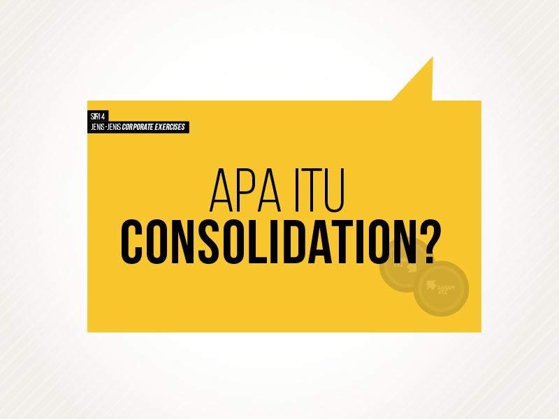 Apa Itu Consolidation Dalam Pelaburan Saham?