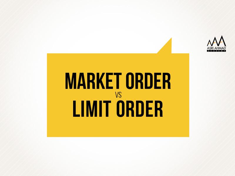 Ambil tahu perbezaan Market Order dan Limit Order dalam pelaburan saham