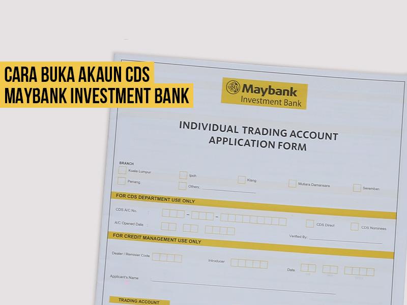 Cara Buka Akaun CDS Dengan Maybank