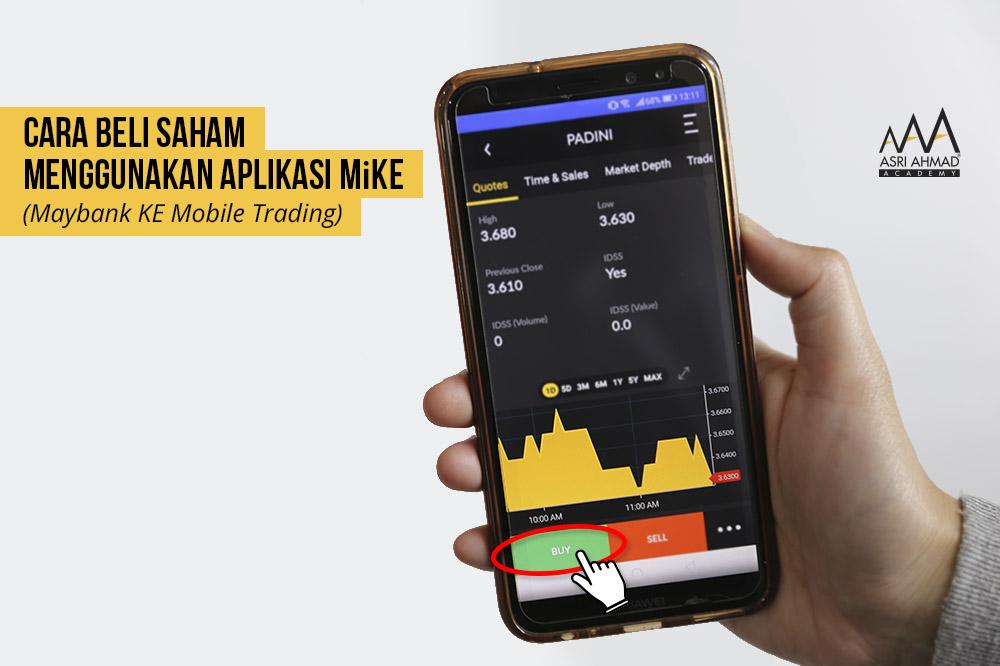 Belajar Cara Beli Saham Guna Aplikasi MiKE Daripada Maybank Investment