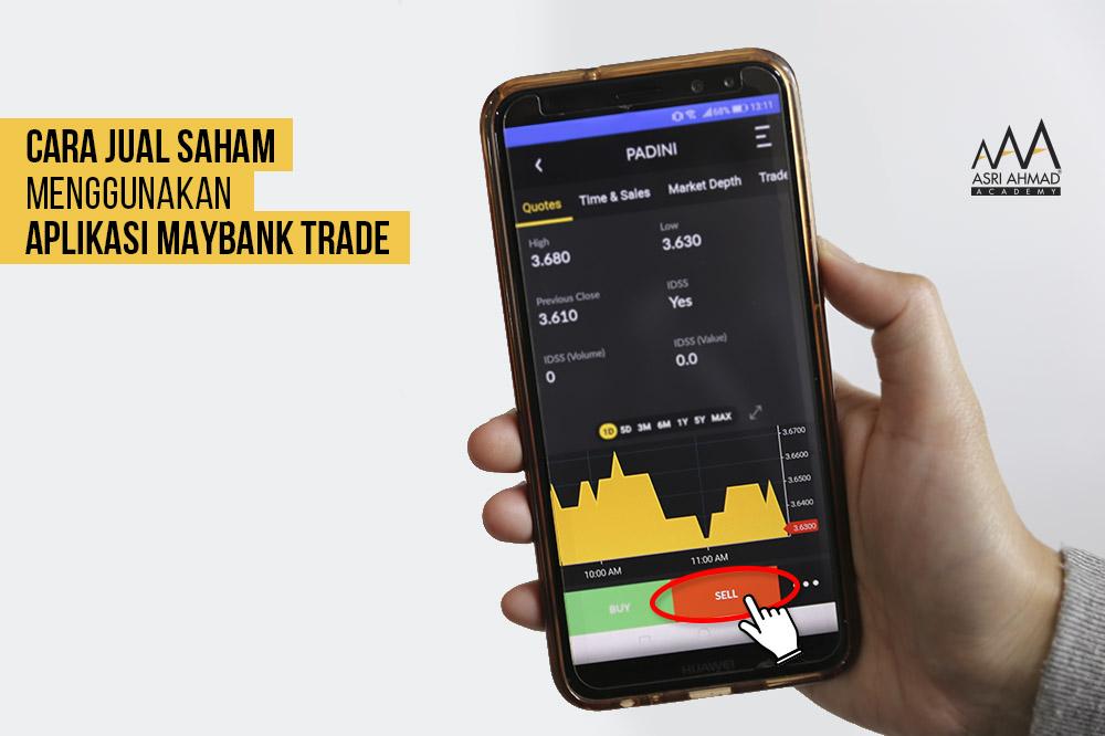 Belajar Cara Jual Saham Dengan Aplikasi Maybank Trade Daripada Maybank Investment