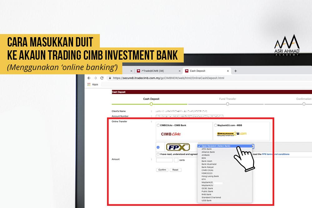 Tutorial Cara Masukkan Duit Ke Dalam Akaun Trading CIMB Investment Melalui Perbankan Internet (Online Banking)