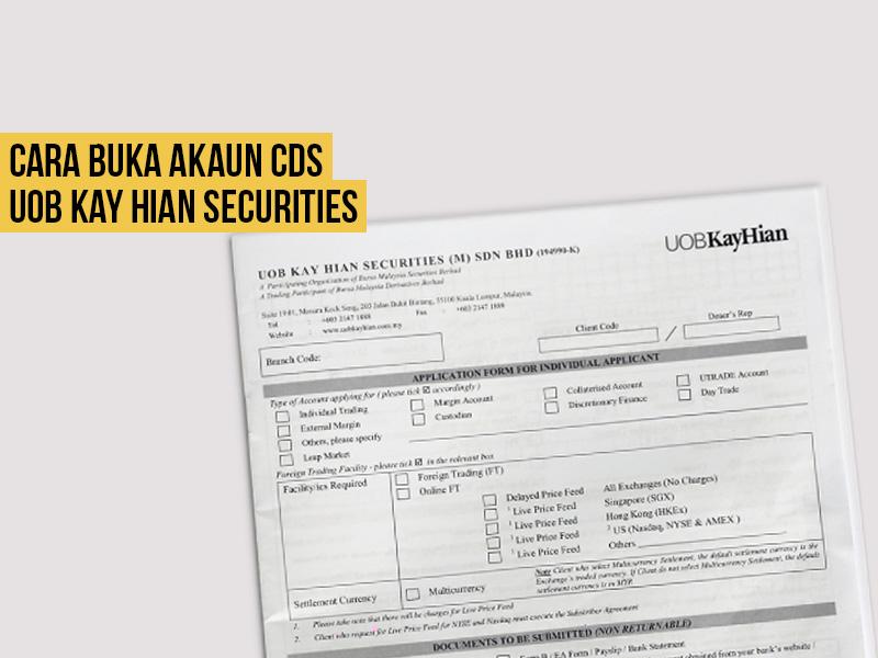 Tutorial Cara Buka Akaun CDS UOB Kay Hian